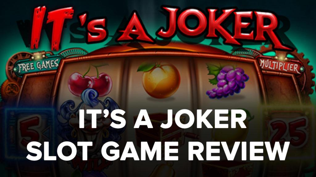 It's a Joker Slot machine