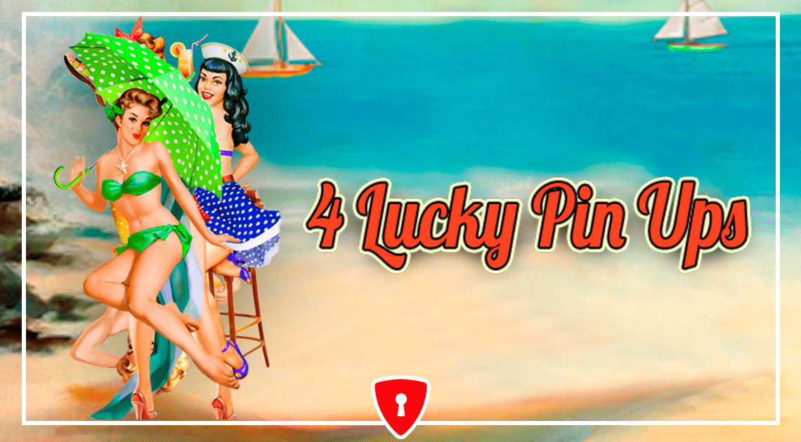 Spiele 4 Lucky Pin-Ups - Video Slots Online